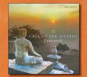 karunesh call of the mystic 300x266 Comment la musique peut harmoniser vos 3 corps ? [Corps Energétique]